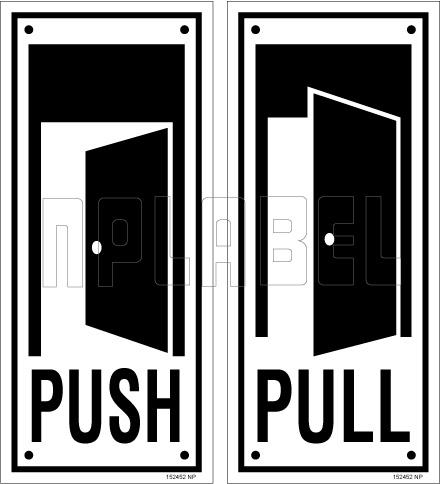 152452V Push/Pull Door Sign Sticker Label