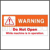 160122 Do Not Open Machine Warning Sticker