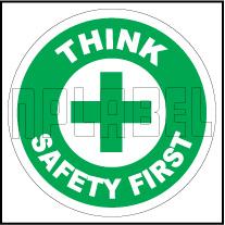 162510 Think Safety First Sign Sticker