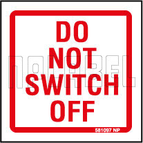 581097 Instruction - Do Not Switch Off Stickers
