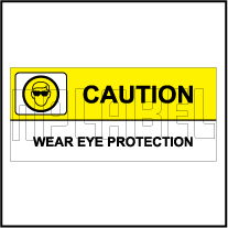 770601 Wear Eye Protection Caution Sticker