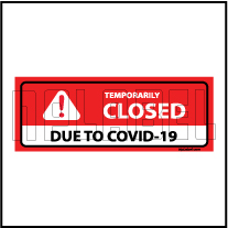 CD1920  COVID19 Temporarily Closed Signages